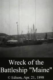 Wreck of the Battleship 'Maine'