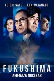 Fukushima: Amenaza Nuclear (2020)