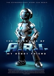 The Adventure of A.R.I.: My Robot Friend (2020) Watch Online Free
