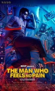 The Man Who Feels No Pain (2018)