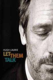 Hugh Laurie: Let Them Talk - New Orleans Concert Documentary