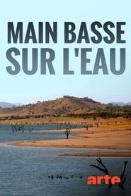 مشاهدة فيلم Main basse sur l'eau مترجم