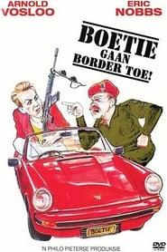 Boetie Gaan Border Toe