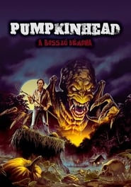 Pumpkinhead - A bosszú démona