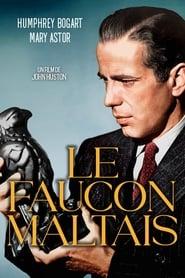 Regarder Le Faucon maltais