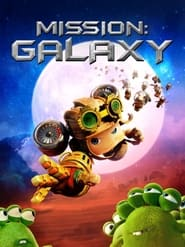 Mission: Galaxy (2021) poster