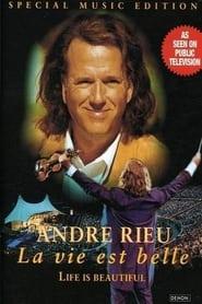 Andre Rieu - La vie est belle (Life is Beautiful)