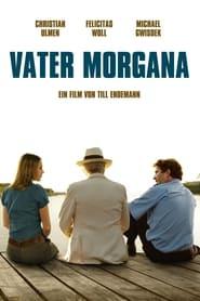 مشاهدة فيلم Vater Morgana 2010 مترجم أون لاين بجودة عالية