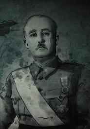 La dura verdad sobre la dictadura de Franco (2021)