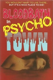 Bloodbath in Psycho Town (1989)