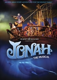 Jonah: The Musical : The Movie | Watch Movies Online
