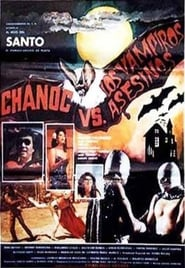 Chanoc and the Son of Santo vs. The Killer Vampires