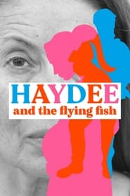 Haydee and the Flying Fish