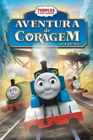 Thomas e Seus Amigos – Aventura de Coragem – O Filme
