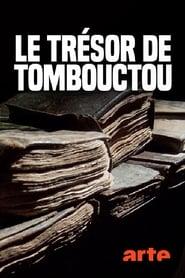 Der Schatz von Timbuktu, die Geschichte einer Rettung (2017)