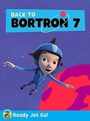 مشاهدة فيلم Ready Jet Go! Back to Bortron 7 مترجم