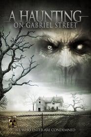 A Haunting on Gabriel Street (2012)
