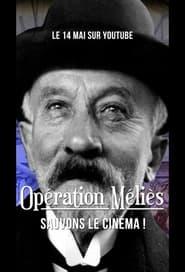 The Méliès Operation (2021)