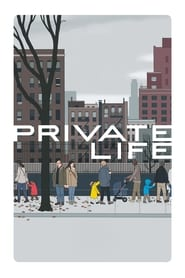 Private Life (2018) Movie Watch Online Free