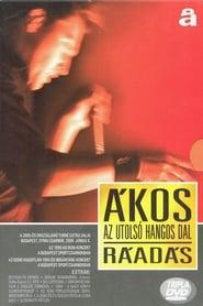 Ákos: Az utolsó hangos dal ráadás turné