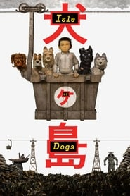 Poster Isle of Dogs 2018