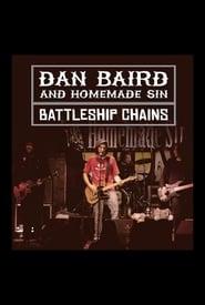 Dan Baird & Homemade Sin: Battleship Chains