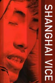 Shanghai Vice 1999