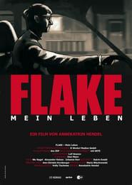 Flake - Mein Leben 2011