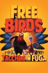 Free birds - Tacchini in fuga 2013