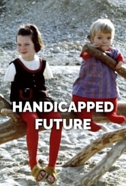 Handicapped Future (1971)