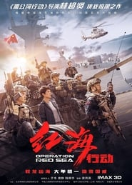 Operation Red Sea (2018) Full Movie Watch Online Free