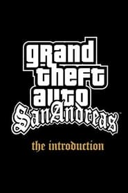 Grand Theft Auto: San Andreas - The Introduction 2004
