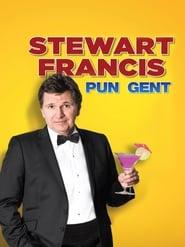 Stewart Francis: Pun Gent (2016)