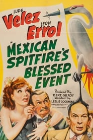 Mexican Spitfire's Blessed Event 1943