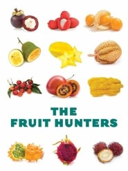The Fruit Hunters (2012)