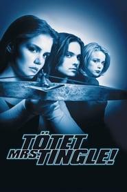 Tötet Mrs. Tingle! (1999)