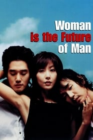 Poster for Woman Is the Future of Man