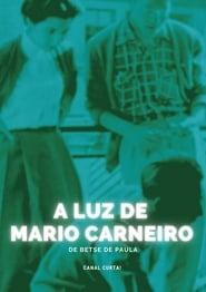 A Luz de Mario Carneiro