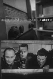Haló, hlásí se redaktor Laufer!