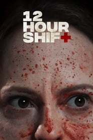12 Hour Shift (2020) Hindi Dubbed