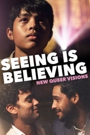 New Queer Visions: Seeing is Believing