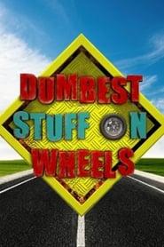 Poster Dumbest Stuff on Wheels 2012