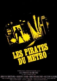 Regarder Les Pirates du Métro