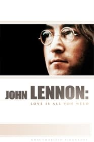 John Lennon: Love is All You Need (2010)