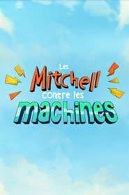 Les Mitchell contre les machines (2021)