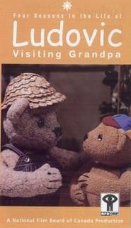Ludovic — Visiting Grandpa
