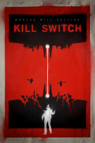 Kill Switch / Redivider 2017