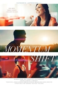 Momentum Shift : The Movie | Watch Movies Online