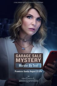 Garage Sale Mystery: Murder by Text (2017)