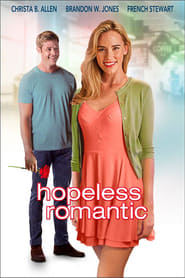View Hopeless Romantic (2016) Movies poster on Ganool123